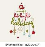 A Wonderful Ho Ho Ho Holiday  ...