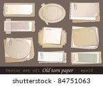 vector set of old torn paper | Shutterstock .eps vector #84751063