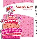 celebration card. wedding cake... | Shutterstock .eps vector #85235680