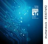circuit board vector blue... | Shutterstock .eps vector #85307692