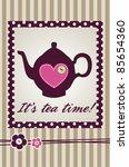 lovely tea card | Shutterstock .eps vector #85654360
