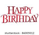 classic birthday vector... | Shutterstock .eps vector #86005012
