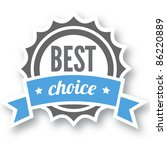 best choice award graphic sign - stock vector