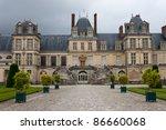 Chateau De Fontainebleau ...