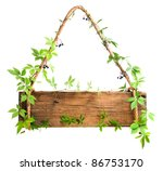 Wooden Sign Entwined With...
