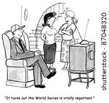 """""""it turns out the world series... 