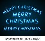 neon light merry christmas... | Shutterstock .eps vector #87685000