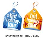 Hot holiday tour labels set. - stock vector