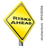 risk ahead warning sign in... | Shutterstock . vector #89428306