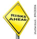 risk ahead warning sign in...   Shutterstock . vector #89428306