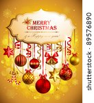 beautiful christmas background... | Shutterstock .eps vector #89576890