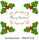 Holly berry vector Christmas frame - stock vector