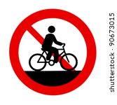 No Bicycles Allowed Sign
