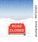abandoned,barrier,blizzard,block,carriageway,caution,clear,closed,cold,conditions,covered,danger,dangerous,day,driving