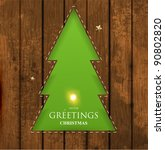 christmas tree hole in wood... | Shutterstock .eps vector #90802820