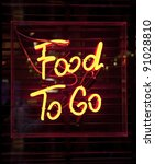 Food To Go neon sign - stock photo