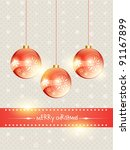 shiny christmas ball hanging on ... | Shutterstock .eps vector #91167899