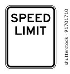 blank american speed limit sign ... | Shutterstock . vector #91701710