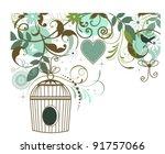birdcage butterfly bird heart... | Shutterstock .eps vector #91757066