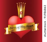 queen of my heart | Shutterstock .eps vector #91986863