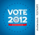 vote election 2012 background... | Shutterstock .eps vector #92076395