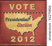 Vote   Vintage Presidential...