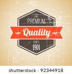 Stock vector old dark retro vintage grunge label premium quality 92344918