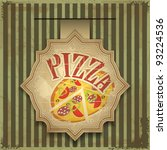 vintage card menu   pizza label | Shutterstock .eps vector #93224536
