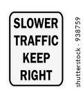slower traffic keep right sign...   Shutterstock . vector #938759