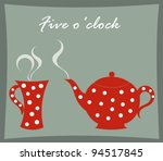 Tea Time   Teapot And Mug...