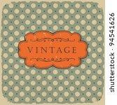 polka dot design  vintage... | Shutterstock .eps vector #94541626