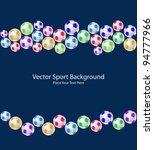 soccer ball seamless background.... | Shutterstock .eps vector #94777966