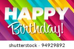 colorful happy birthday... | Shutterstock . vector #94929892