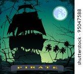 grunge mist pirate ship in ocean | Shutterstock .eps vector #95047588