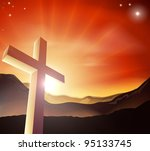 Sun rising behind the Cross over a mountain range. Resurrection Christian Easter concept - stock photo