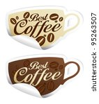 Best coffee stickers in form of cup. - stock vector