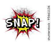 snap. comic book explosion... | Shutterstock .eps vector #95661136