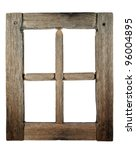 Very Old Grunged Wooden Window...