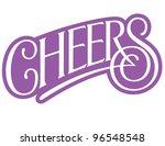 cheers vector lettering | Shutterstock .eps vector #96548548