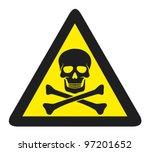 vector danger sign with skull... | Shutterstock .eps vector #97201652