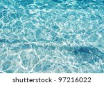 crystal clear water of the... | Shutterstock . vector #97216022