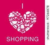I Love Shopping icon, the heart is made of different female fashion accessories. Raster version also available.   Shutterstock vector #97266878