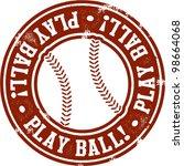 play ball baseball or softball... | Shutterstock .eps vector #98664068