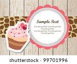 cute cupcake card with giraffe... | Shutterstock .eps vector #99701996