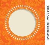 orange  frame with  paisley... | Shutterstock .eps vector #99791486