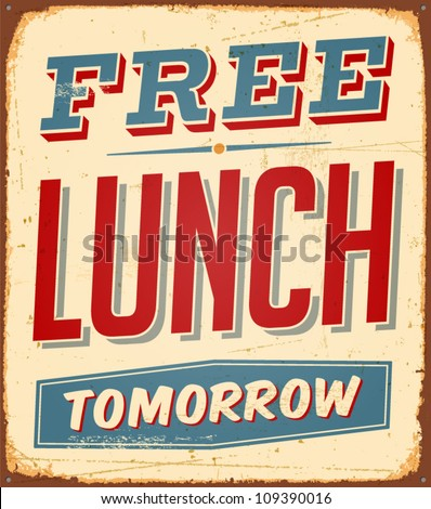 vintage metal sign   free lunch