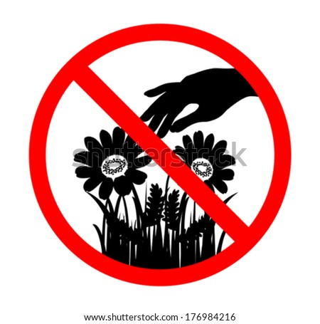 do not pick flower sign  black