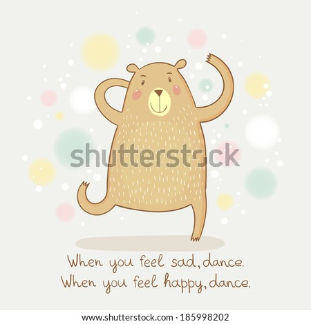 cute happy dancing bear