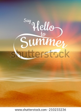 say hello to summer text over
