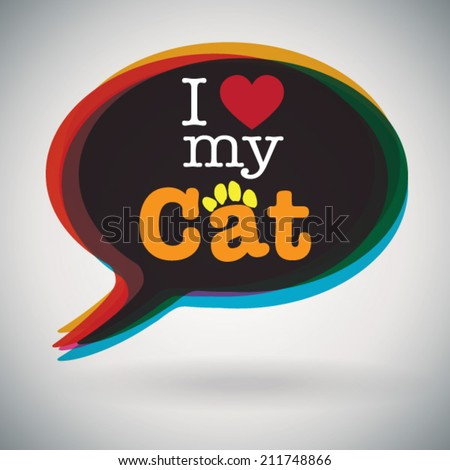 speech bubble   i love my cat
